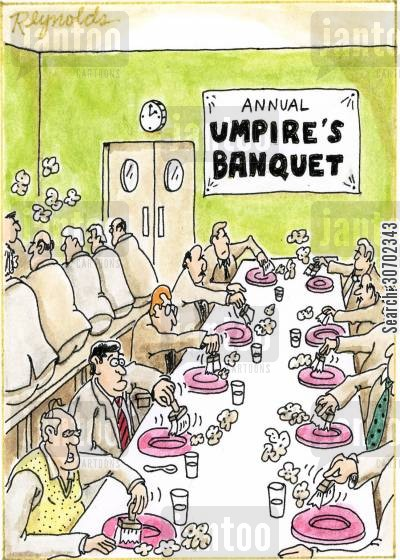 brushing off cartoon humor: Annual Umpire's Banquet.