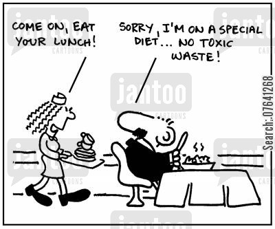 cafeterias cartoon humor: 'Come on, eat your spinach.' -' Sorry, I'm on a special diet...No toxic waste.'