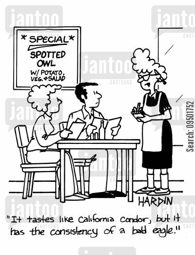 meat eating cartoon humor: 'It tastes like California condor, but it has the consistency of bald eagle.'