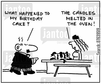 birthday celebrations cartoon humor: 'What happened to my birthday cake?' - 'The candles melted in the oven.'