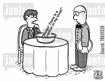 servers cartoon humor: 'Waiter! There is a caption in my soup!'