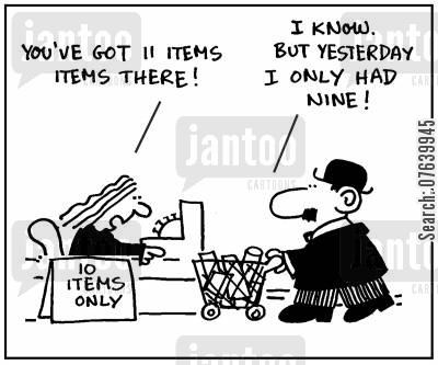 trolleys cartoon humor: 'You've got 11 items in there.' - 'I know. But yesterday I only had nine.'