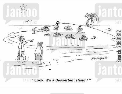 maroon cartoon humor: 'Look, it's a desserted island!'