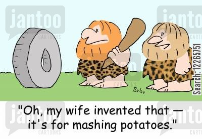 mash potatoes cartoon humor: 'Oh, my wife invented that -- it's for mashing potatoes.'
