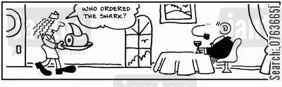 fish restaurants cartoon humor: 'Who ordered the shark?.' '