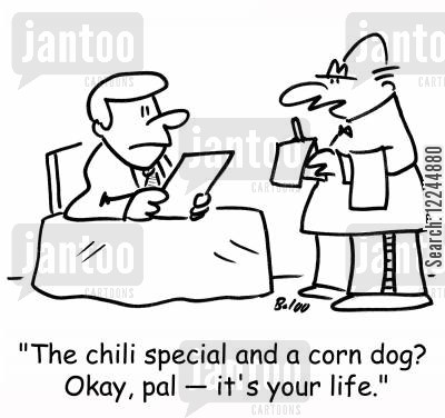 corn dog cartoon humor: 'The chili special and a corn dog? Okay, pal -- it's your life.'
