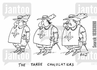 three muskateers cartoon humor: The Three Chocolatiers.