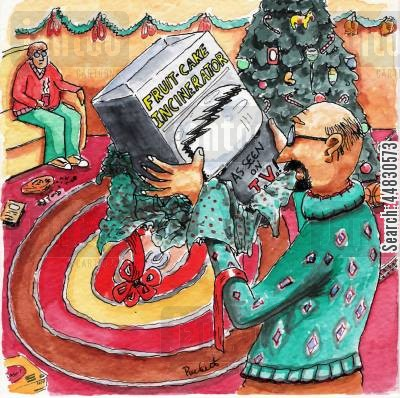 christmas cake cartoon humor: A 'fruit-cake incinerator' gift.