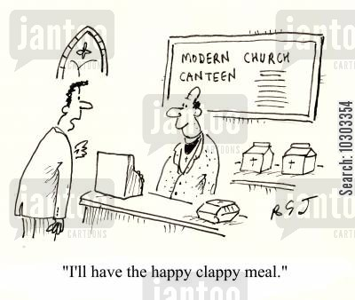 happy clappy cartoon humor: 'I'll have the happy clappy meal.'