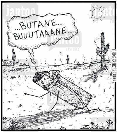 crawling cartoon humor: Cigarette Lighter: '...Butane...Buuutaaane...'