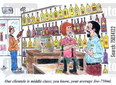 trainee cartoon humor: 'Our clientele is middle class; you know, your average Joe-750ml.'