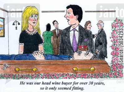 ceremony cartoon humor: 'He was our head wine buyer for over 30 years, so it only seemd fitting.'