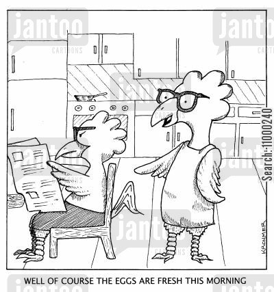 grievances cartoon humor: Well, of course, the eggs are fresh this morning.