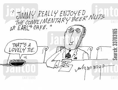 beer nuts cartoon humor: 'Jimmy really enjoyed the complimentary beer nuts at Earl's Cafe.'