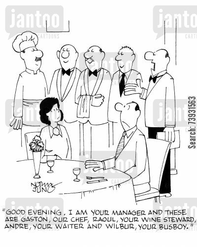 posh restaurants cartoon humor: 'Good evening. I am your manager and these are Gaston, our chef, Raoul, your wine steward, Andre, your waiter and wilbur, your busboy.'