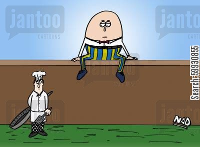 nursery story cartoon humor: Humpty Dumpty sits on the wall and a chef with a large frying and a spatchella waits suspiciously below.