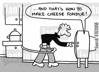 cookery programmes cartoon humor: And that's how to make cheese fondue!
