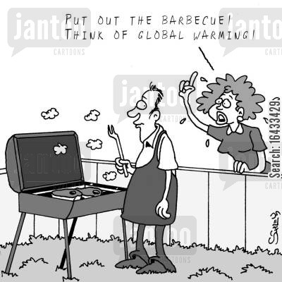 climate changing cartoon humor: 'Put out the barbecue! Think of Global warming!'