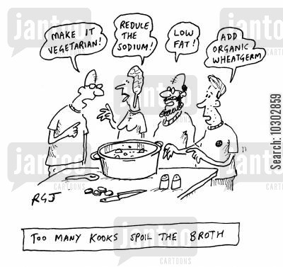 suggestions cartoon humor: Too many kooks spoil the Broth.