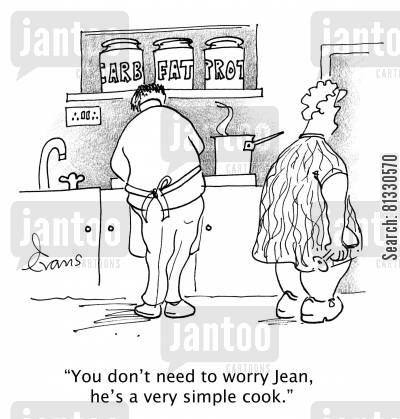 male cooking cartoon humor: 'You don't need to worry Jean, he's a very simple cook.'