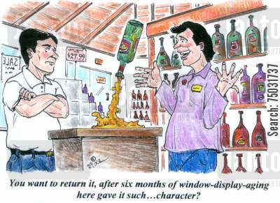 receipts cartoon humor: 'You want to return it, after six months of window-display-aging here gave it such...character?'