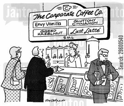 seven deadly sins cartoon humor: Corporate Coffee Co.