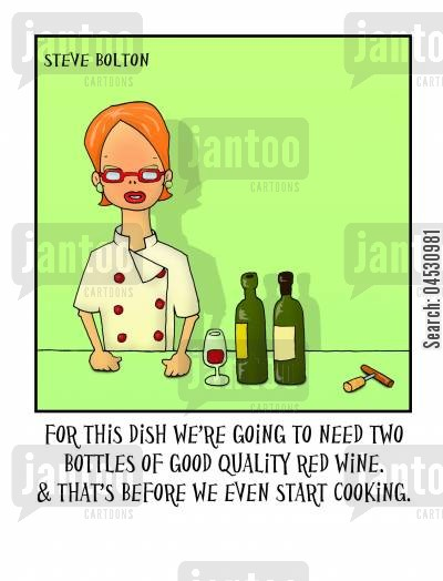 gourmand cartoon humor: 'For this dish we're going to need two bottles of good quality red wine. And that's before we even start cooking.'