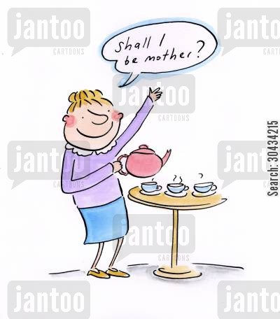 afternoon tea cartoon humor: Shall I be mother?
