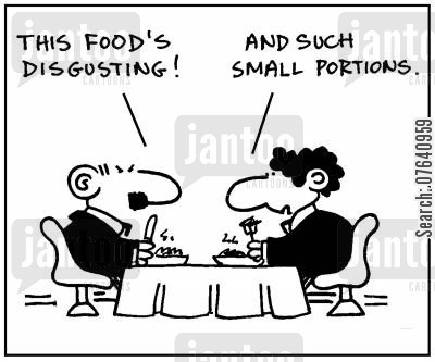 disgusting cartoon humor: 'This food's disgusting.' - 'And such small portions.'
