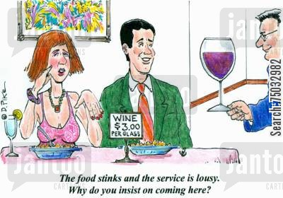 poor service cartoon humor: 'The food stinks and the service is lousy. Why do you insist on coming here?'