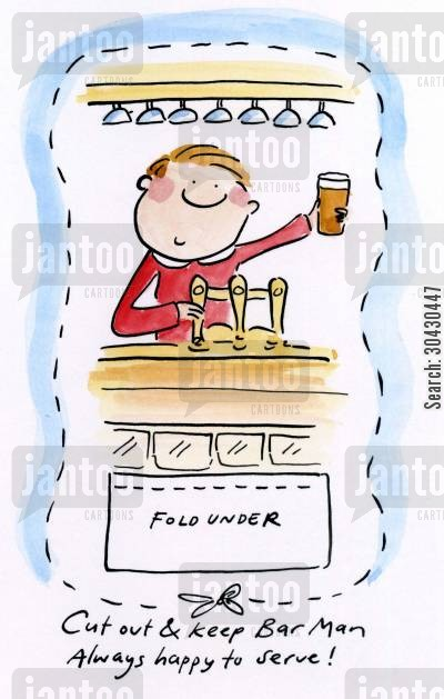 tending bar cartoon humor: Cut out and keep your own Bar Man.