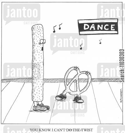 dancing teacher cartoon humor: You know I can't do the twist.