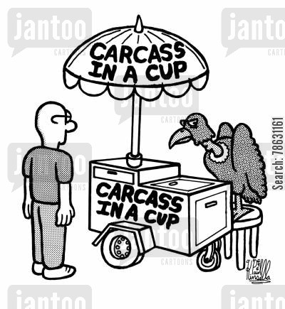 hot dog stand cartoon humor: Carcass in a cup (street vendor cart)