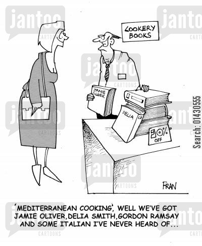 cookery book cartoon humor: ''Mediterranean cooking', well we've got Jamie Oliver, Delia Smith, Gordon Ramsay and some Italian I've never heard of...'