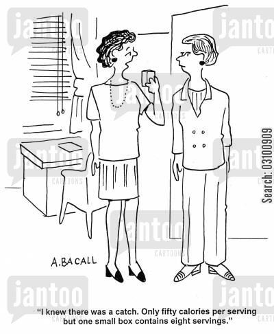 diet foods cartoon humor: 'I knew there was a catch. Only fifty calories per serving but one small box contains eight servings.'