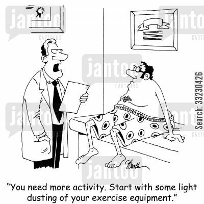 exercise equipment cartoon humor: 'You need more activity. Start with some light dusting of your exercise equipment.'