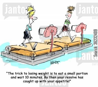 losing wieght cartoon humor: The trick to losing weight is to eat a small portion and wait 10 minutes. By then your resolve has caught up with your appetite!