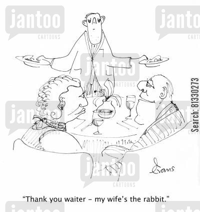 order cartoon humor: 'Thank you waiter - my wife's the rabbit.'