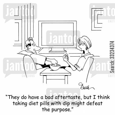 bad health cartoon humor: 'They do have a bad aftertaste, but I think taking diet pills with dip might defeat the purpose.'