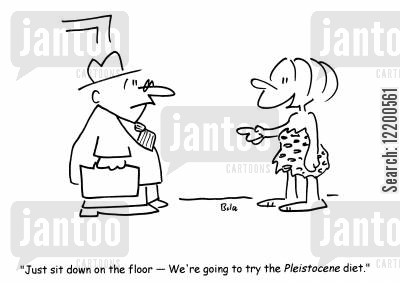 stone ages cartoon humor: 'Just sit down on the floor- We're going to try the Pleistocene diet.'