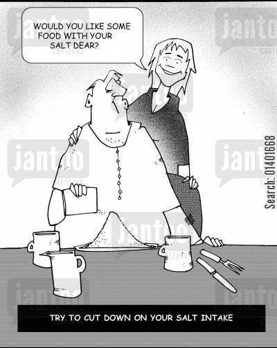 salty cartoon humor: Try to cut down on your salt intake.