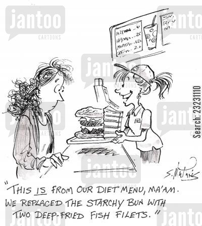 health food cartoon humor: 'This is from our diet menu. We replaced the starchy bun with two deep fried fish filets!'