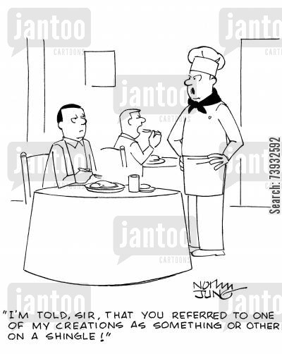 referring cartoon humor: 'I'm told, sir, that you referred to one of my creations as something or other on a shingle!'