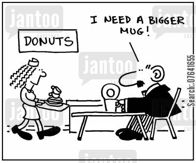 dipping donut cartoon humor: 'I need a bigger mug.'