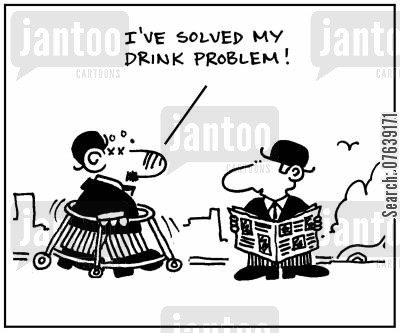 binge drinker cartoon humor: 'I've solved my drink problem.'