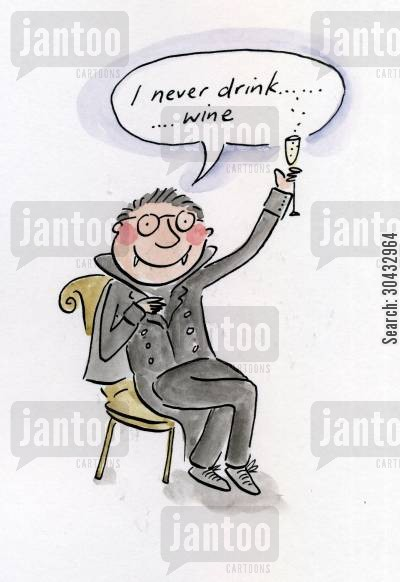 drinking blood cartoon humor: I never drink...wine.