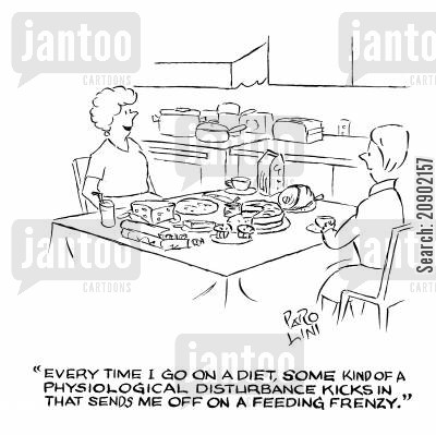food lover cartoon humor: 'Every time I go on a diet, some kind of physiological disturbance kicks in that sends me off on a feeding frenzy.'
