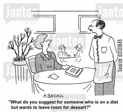 food recommendation cartoon humor: What do you suggest for someone on a diet who wants to leave room for dessert?