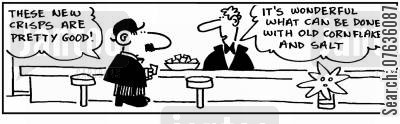 bar snacks cartoon humor:  'Great crisps.' 'Yes, they're old cornflakes and salt.'