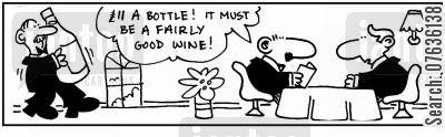 cheap wine cartoon humor: 'Eleven pounds. Must be good wine.'